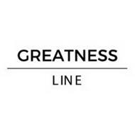 GREATNESS LINE