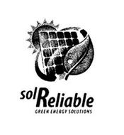 SOL RELIABLE GREEN ENERGY SOLUTIONS