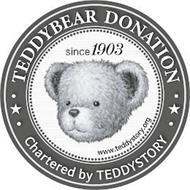 · TEDDYBEAR DONATION · · CHARTERED BY TEDDYSTORY · SINCE 1903 WWW.TEDDYSTORY.ORG