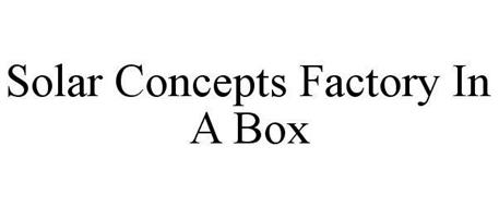 SOLAR CONCEPTS FACTORY IN A BOX