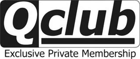 QCLUB EXCLUSIVE PRIVATE MEMBERSHIP