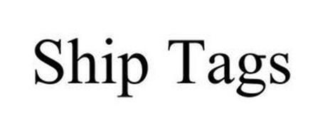 SHIP TAGS