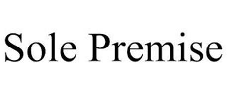 SOLE PREMISE