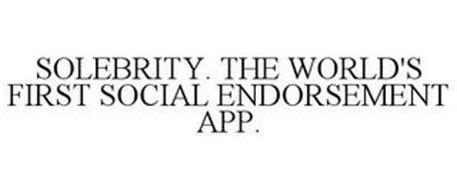 SOLEBRITY. THE WORLD'S FIRST SOCIAL ENDORSEMENT APP.