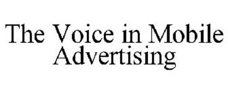 THE VOICE IN MOBILE ADVERTISING