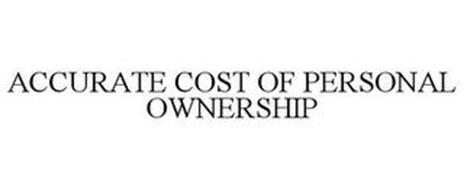 ACCURATE COST OF PERSONAL OWNERSHIP