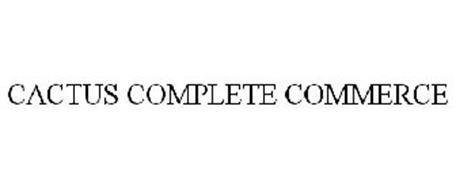 CACTUS COMPLETE COMMERCE