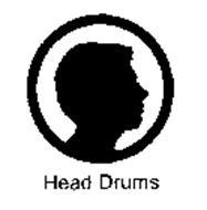 HEAD DRUMS