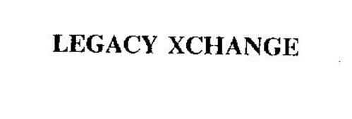 LEGACY XCHANGE
