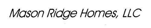 MASON RIDGE HOMES, LLC