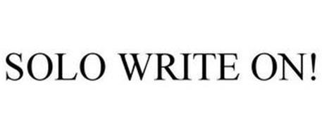 SOLO WRITE ON!