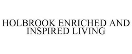 HOLBROOK ENRICHED AND INSPIRED LIVING