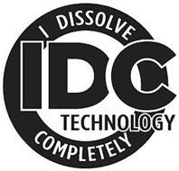 I DISSOLVE COMPLETELY IDC TECHNOLOGY