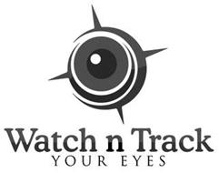 WATCH N TRACK YOUR EYES