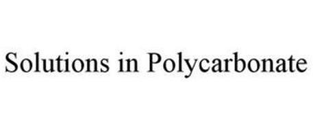 SOLUTIONS IN POLYCARBONATE