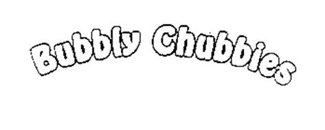 BUBBLY CHUBBIES