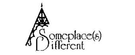 SOMEPLACE(S) DIFFERENT