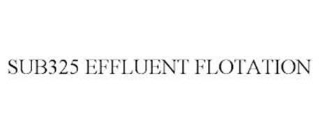 SUB325 EFFLUENT FLOTATION
