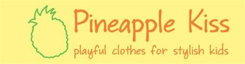 PINEAPPLE KISS PLAYFUL CLOTHES FOR STYLISH KIDS