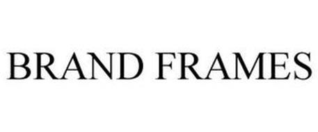 BRAND FRAMES