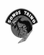 SOMOS TAINO