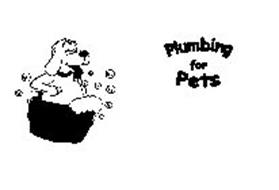 PLUMBING FOR PETS