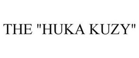 """THE """"HUKA KUZY"""""""