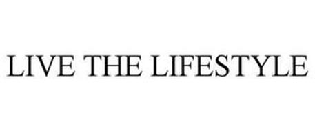 LIVE THE LIFESTYLE