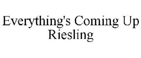 EVERYTHING'S COMING UP RIESLING