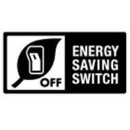 OFF ENERGY SAVING SWITCH