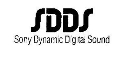 SDDS SONY DYNAMIC DIGITAL SOUND Trademark of Sony ...