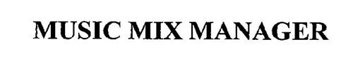 MUSIC MIX MANAGER