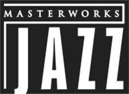 MASTERWORKS JAZZ