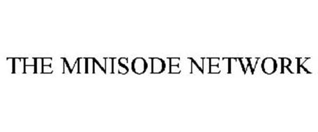 THE MINISODE NETWORK