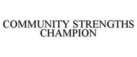COMMUNITY STRENGTHS CHAMPION