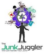 THE JUNK JUGGLER WE CAN HANDLE YOUR JUNK! 1