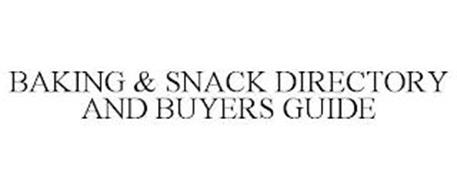 BAKING & SNACK DIRECTORY AND BUYERS GUIDE