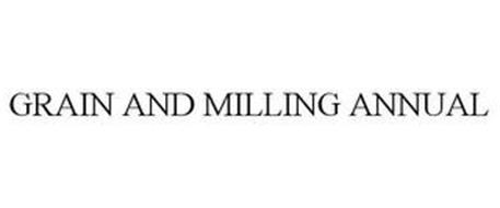 GRAIN AND MILLING ANNUAL