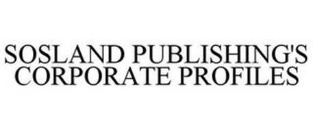 SOSLAND PUBLISHING'S CORPORATE PROFILES