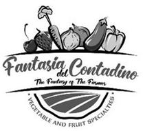 FANTASIA DEL CONTADINO THE FANTASY OF THE FARMER · VEGETABLE AND FRUIT SPECIALTIES ·