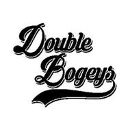 DOUBLE BOGEYS