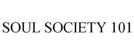 SOUL SOCIETY 101