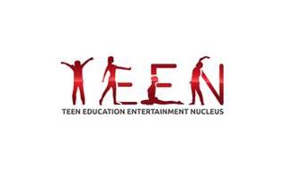 TEEN TEEN EDUCATIONAL ENTERTAINMENT NUCLEUS