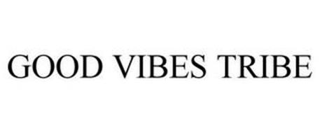 GOOD VIBES TRIBE