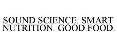 SOUND SCIENCE. SMART NUTRITION. GOOD FOOD.