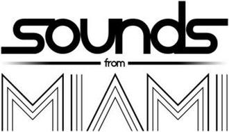 SOUNDS FROM MIAMI