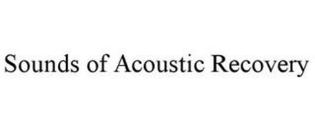 SOUNDS OF ACOUSTIC RECOVERY