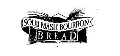 SOUR MASH BOURBON BREAD