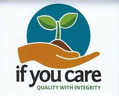 IF YOU CARE QUALITY WITH INTEGRITY