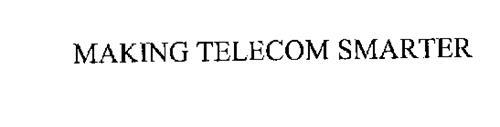MAKING TELECOM SMARTER